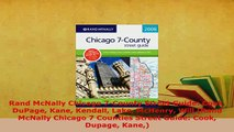 Download  Rand McNally Chicago 7County Street Guide Cook DuPage Kane Kendall Lake McHenry Will Download Full Ebook