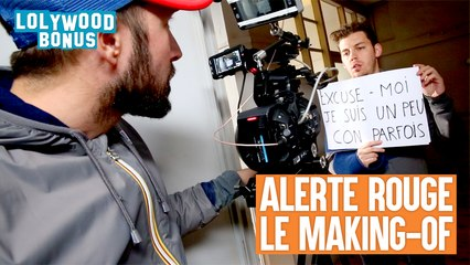 LOLYWOOD - Alerte Rouge (Le Making-Of)