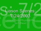 Liason Scenes 7/24-25/2003 : Jason Carries Liz