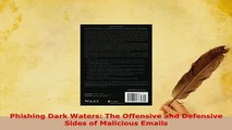 PDF  Phishing Dark Waters The Offensive and Defensive Sides of Malicious Emails  EBook