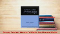 PDF  Gender Justice Womens Rights Are Human Rights  EBook