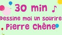 Pierre Chêne - 30 min de musique - Dessine moi un sourire