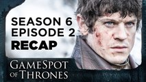 Home: Season 6 Episode 2 Reaction - GameSpot of Thrones