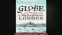 READ book  Globe Life in Shakespeares London  FREE BOOOK ONLINE