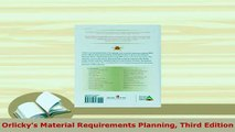 Download  Orlickys Material Requirements Planning Third Edition Download Online