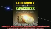 FREE PDF  Earn Money with Swagbucks A StepByStep Guide to Passively Earning Money Using Swagbucks  DOWNLOAD ONLINE