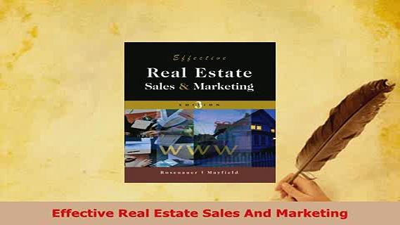 PDF  Effective Real Estate Sales And Marketing Download Online