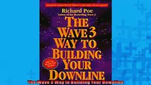 READ book  The Wave 3 Way to Building Your Downline  BOOK ONLINE