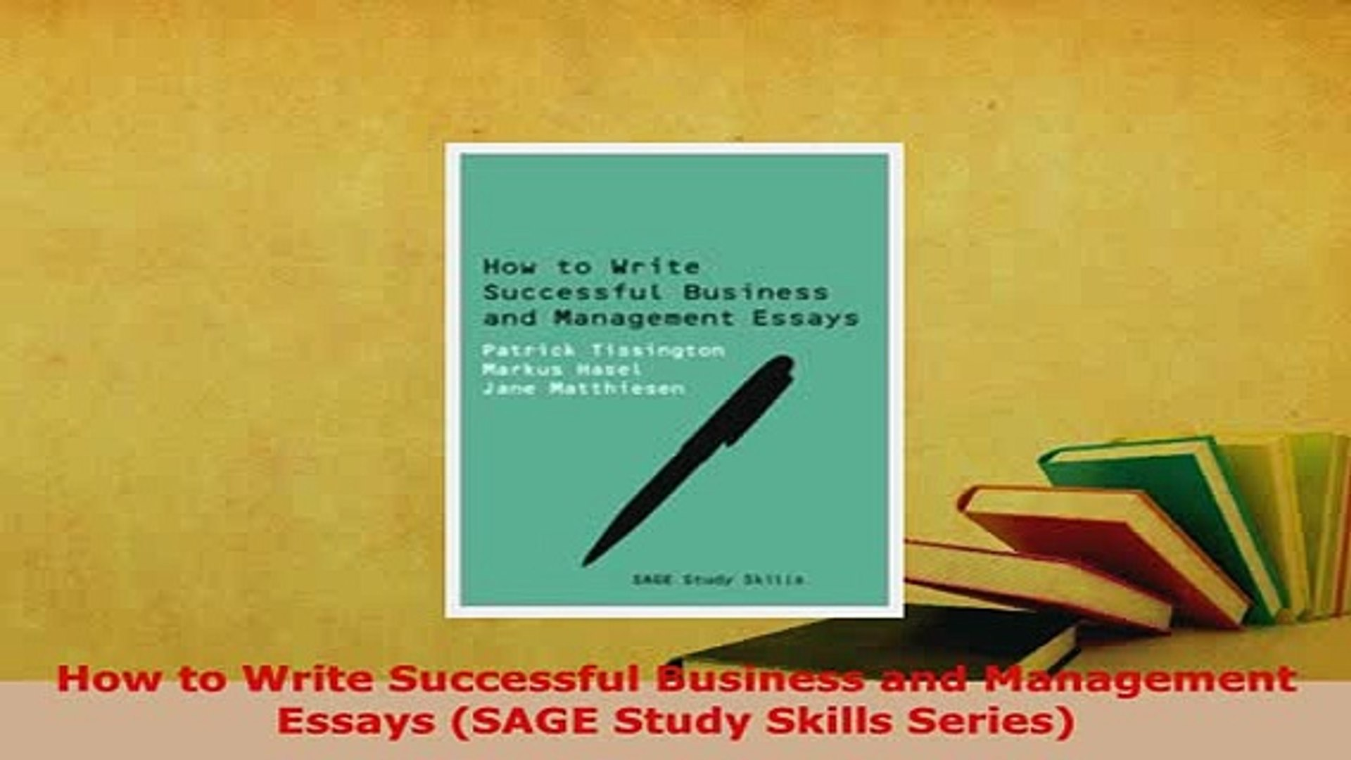 How To Write A High School Essay  Best Essays In English also Definition Essay Paper Download How To Write Successful Business And Management Essays Sage Study  Skills Series Download Online Essay On Pollution In English