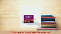 PDF  Welcome to Night Vale CD A Novel  Read Online