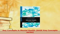 Download  Key Concepts in Mental Health SAGE Key Concepts series PDF Book Free