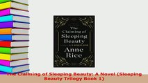 Download  The Claiming of Sleeping Beauty A Novel Sleeping Beauty Trilogy Book 1 Free Books