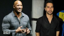 Watch Varuns special message for Dwayne Johnson on his 44th birthday