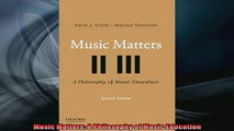 FREE PDF Music Matters A Philosophy of Music Education READ