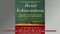 READ book  Real Education Four Simple Truths for Bringing Americas Schools Back to Reality Full Free