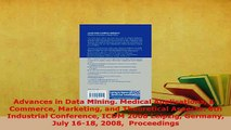Download  Advances in Data Mining Medical Applications ECommerce Marketing and Theoretical  Read Online