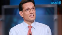 Eric Cantor Says 'I Underestimated Trump'