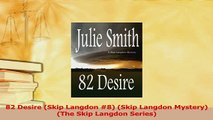 Read  82 Desire Skip Langdon 8 Skip Langdon Mystery The Skip Langdon Series Ebook Free