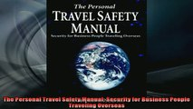 EBOOK ONLINE  The Personal Travel Safety Manual Security for Business People Traveling Overseas  DOWNLOAD ONLINE
