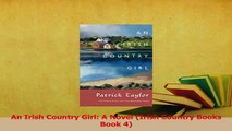 Download  An Irish Country Girl A Novel Irish Country Books Book 4 PDF Online
