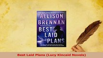 Download  Best Laid Plans Lucy Kincaid Novels Ebook Online