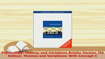 Download  Psychology Themes and Variations Briefer Version 7th Edition Themes and Variations With PDF Book Free