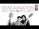 Reincarnation   Audio Jukebox   Instrumental   World Music   Amaan Ali Khan   Ayaan Ali Khan