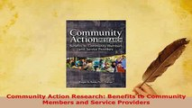 PDF  Community Action Research Benefits to Community Members and Service Providers Free Books