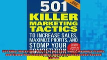 READ book  501 Killer Marketing Tactics to Increase Sales Maximize Profits and Stomp Your  FREE BOOOK ONLINE