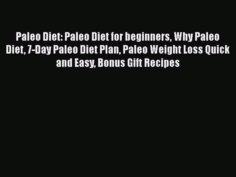 [Read Book] Paleo Diet: Paleo Diet for beginners Why Paleo Diet 7-Day Paleo Diet Plan Paleo