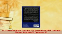 PDF  101 Favorite Play Therapy Techniques Child Therapy Jason Aronson Volume 3 PDF Full Ebook
