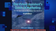 FREE DOWNLOAD  The Virtual Assistants Guide to Marketing  DOWNLOAD ONLINE