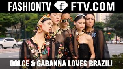 Dolce & Gabanna Loves Brazil!   FTV.com