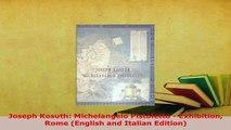 Download  Joseph Kosuth Michelangelo Pistoletto  Exhibition Rome English and Italian Edition Ebook