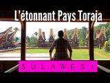 SULAWESI : les fascinantes maisons de Toraja