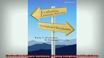 READ book  Evaluating Leisure Services Making Enlightened Decisions Full Free