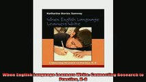 READ book  When English Language Learners Write Connecting Research to Practice K8 Full Free