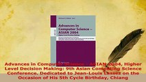 Download  Advances in Computer Science  ASIAN 2004 Higher Level Decision Making 9th Asian  Read Online