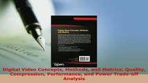 PDF  Digital Video Concepts Methods and Metrics Quality Compression Performance and Power Download Online
