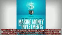 READ book  INVESTING The Secret Guide To Making Money With Investments Learn What To Invest In and Full EBook