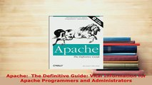 Download  Apache  The Definitive Guide Vital Information for Apache Programmers and Administrators  EBook