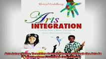 Free Full PDF Downlaod  Arts Integration Teaching Subject Matter through the Arts in Multicultural Settings 4th Full Ebook Online Free