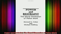READ book  Power and Restraint The Moral Dimension of Police Work READ ONLINE