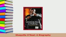 Download  Shaquille ONeal A Biography  EBook