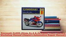 PDF  Kawasaki Zx600 Ninja Zx6  ZzR600 Fours Owners Workshop Manual Haynes Automotive Read Full Ebook