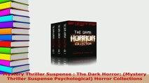 Download  Mystery Thriller Suspense  The Dark Horror Mystery Thriller Suspense Psychological Free Books