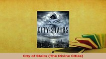 Read  City of Stairs The Divine Cities Ebook Free
