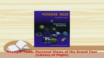 PDF  Voyager Tales Personal Views of the Grand Tour Library of Flight Read Online