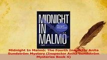 Download  Midnight In Malmö The Fourth Inspector Anita Sundström Mystery Inspector Anita Sundström PDF Free