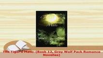 PDF  The Tigers Mate Book 12 Grey Wolf Pack Romance Novellas  EBook